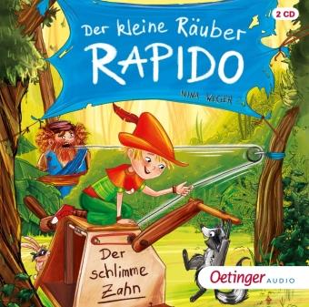Der kleine Räuber Rapido 3. Der schlimme Zahn, 2 Audio-CD
