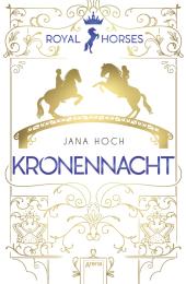 Royal Horses. Kronennacht