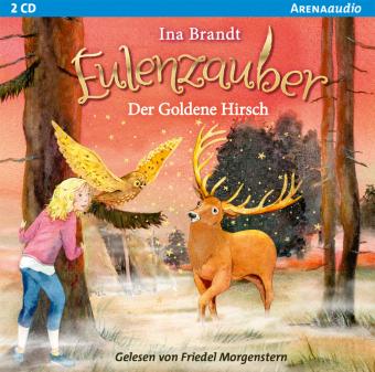 Eulenzauber - Der goldene Hirsch, 2 Audio-CD