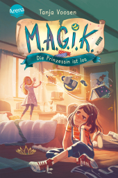 M.A.G.I.K. (1). Die Prinzessin ist los Cover
