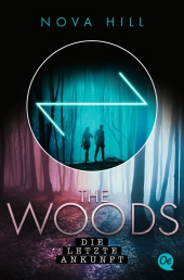 The Woods 3. Die letzte Ankunft Cover