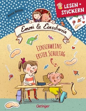 Emmi & Einschwein - Einschweins erster Schultag