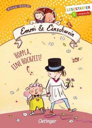 Emmi & Einschwein - Hoppla, eine Hochzeit!