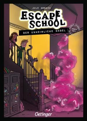 Escape School - Der unheimliche Nebel