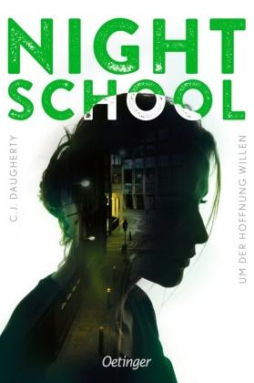 Night School 4. Um der Hoffnung willen
