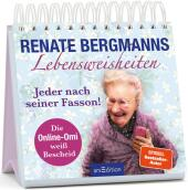 Renate Bergmanns Lebensweisheiten. Jeder nach seiner Fasson