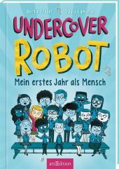 Undercover Robot - Mein erstes Jahr als Mensch Cover