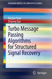 Turbo Message Passing Algorithms for Structured Signal Recovery