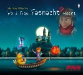 Wo d Frau Fasnacht woont, Audio-CD