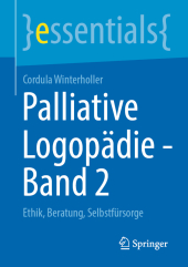 Palliative Logopädie - Band 2