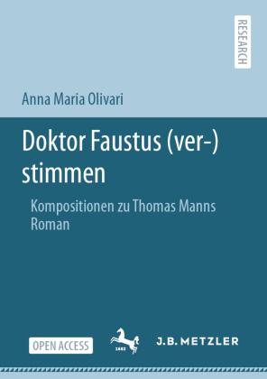 Olivari, Anna Maria: Doktor Faustus (ver-)stimmen