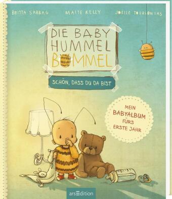 Die Baby Hummel Bommel. Schön, dass du da bist!, Band 1