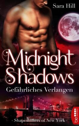 Midnight Shadows - Gefährliches Verlangen