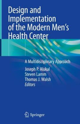 Design and Implementation of the Modern Men's Health Center