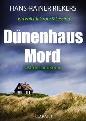 Dünenhausmord. Ostfrieslandkrimi