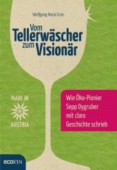 Vom Tellerwäscher zum Visionär