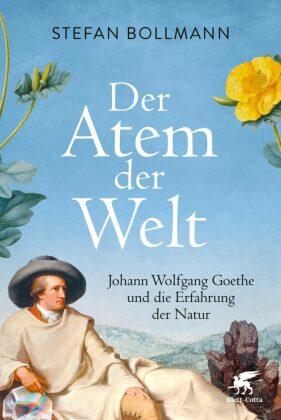 Bollmann, Stefan: Der Atem der Welt