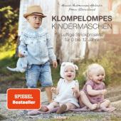 Klompelompes Kindermaschen. Luftige Strickprojekte für 0 bis 12 Jahre