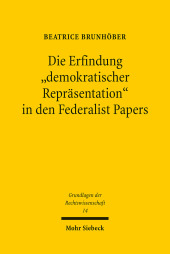 Die Erfindung 'demokratischer Repräsentation' in den Federalist Papers