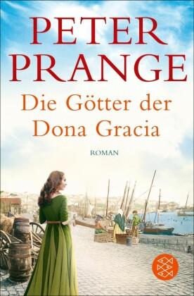 Die Götter der Dona Gracia