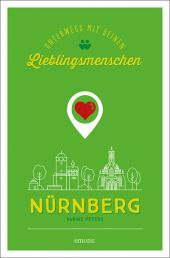 Nürnberg. Unterwegs mit deinen Lieblingsmenschen