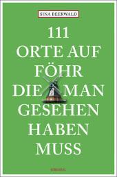111 Orte auf Föhr, die man gesehen haben muss Cover