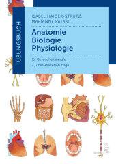 Übungsbuch Anatomie - Biologie - Physiologie