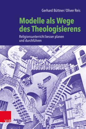 Modelle als Wege des Theologisierens