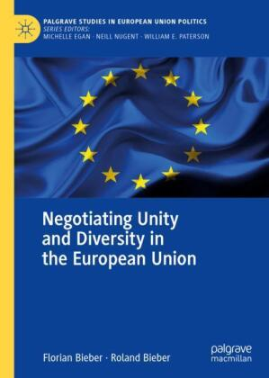 Negotiating Unity and Diversity in the European Union