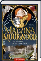 Malvina Moorwood - Das Geheimnis von Moorwood Castle