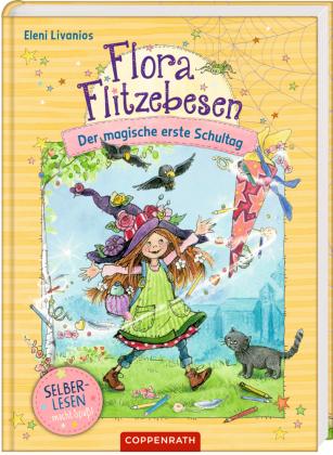 Flora Flitzebesen (für Leseanfänger) - Der magische erste Schultag