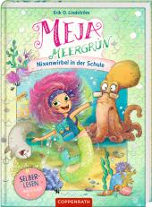 Meja Meergrün (für Leseanfänger) - Nixenwirbel in der Schule