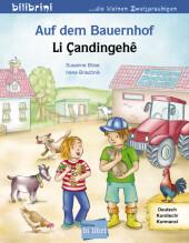 Auf dem Bauernhof, Deutsch-Kurdisch//Kurmancî;Li Candingehe