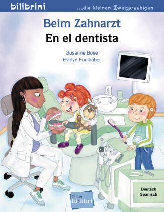 Beim Zahnarzt / En le dentista