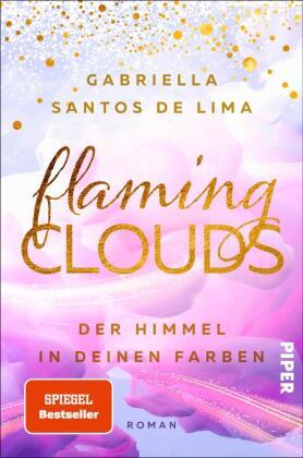 Flaming Clouds - Der Himmel in deinen Farben