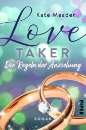 Love Taker - Die Regeln der Anziehung