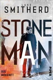 Stone Man. Die Ankunft Cover