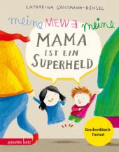 Meine Mama ist ein Superheld, Geschenkbuch-Ausgabe