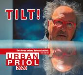 Tilt! 2020 - Der etwas andere Jahresrückblick von und mit Urban Priol