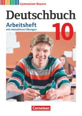 Deutschbuch Gymnasium - Bayern - Neubearbeitung - 10. Jahrgangsstufe Arbeitsheft mit interaktiven Übungen auf scook.de -