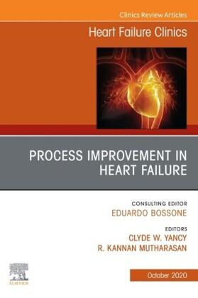 Process Improvement in Heart Failure, An Issue of Heart Failure Clinics EBK