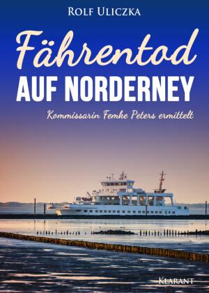 Fährentod auf Norderney. Ostfrieslandkrimi