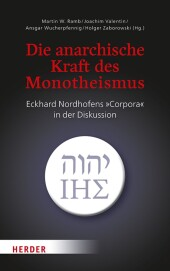 Die anarchische Kraft des Monotheismus