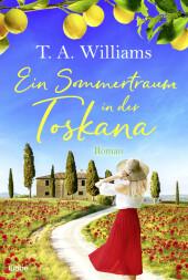 Ein Sommertraum in der Toskana