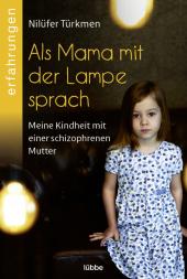 Als Mama mit der Lampe sprach Cover