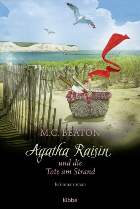 Agatha Raisin und die Tote am Strand