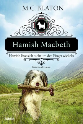 Hamish Macbeth lässt sich nicht um den Finger wickeln
