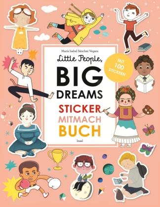 Little People, Big Dreams: Sticker-Mitmach-Buch