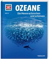 WAS IST WAS Band 143 Ozeane. Die Meere erforschen und schützen Cover
