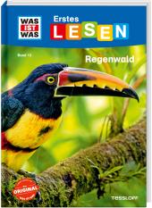 WAS IST WAS Erstes Lesen Band 15. Regenwald Cover